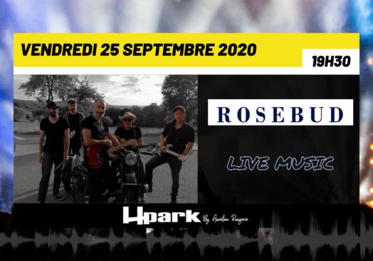Rosebud – Live Music